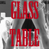 Glass Table (Written by @Blackwell and narrated by @MrSmith 1986) 2