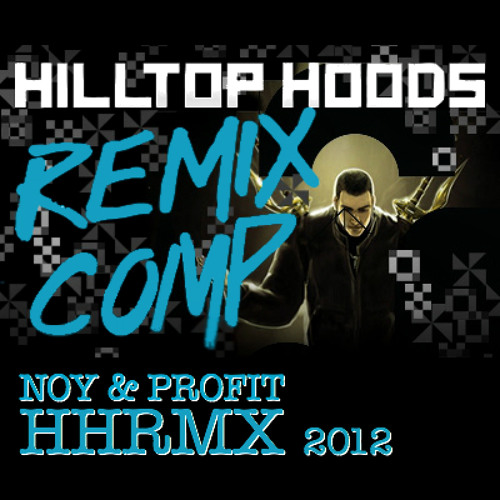 Hilltop Hoods - Now You're Gone (Noy & Profit HHRMX)