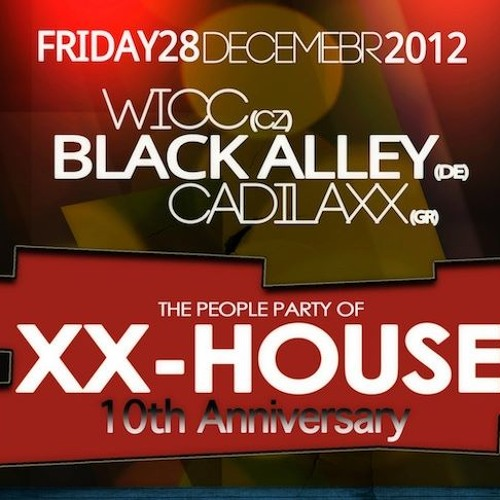 Black Alley DJ Set recorded at XX-HOUSE @ Palac Akropolis-Prague (10th anniversary) Dec 28th 2012