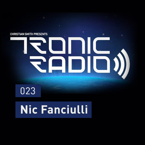 Tronic Podcast 023 with Nic Fanciulli