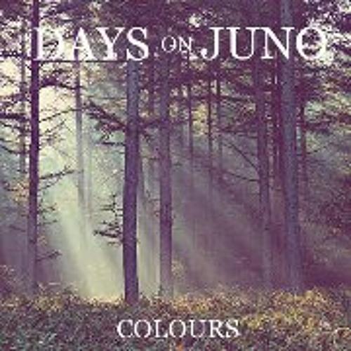 Days On Juno - Colours (Paduraru Vlad - Mix)