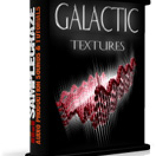 Galactic Textures - Sample Pack Demos