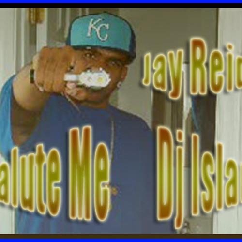 "Jay Reid - Salute Me ""Dj Islam"""