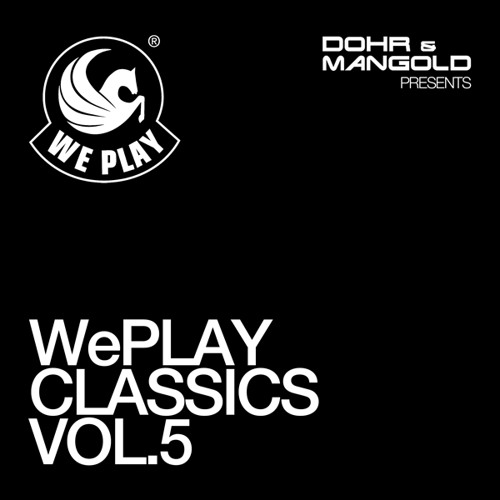 WePLAY Classics Vol. 5 - presented by Dohr & Mangold (Teaser Mix)