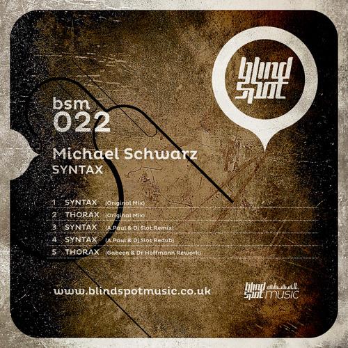 Michael Schwarz - Thorax (GabeeN and Dr Hoffmann Remix) [BSM022]