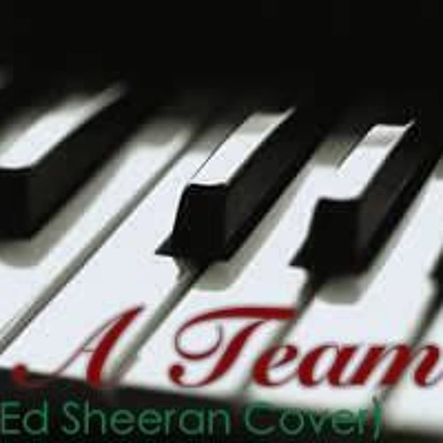 A Team - Ed Sheeran/Birdy