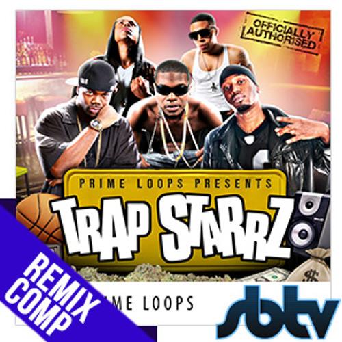 Prime Loops + SBTV Trap Remix Comp