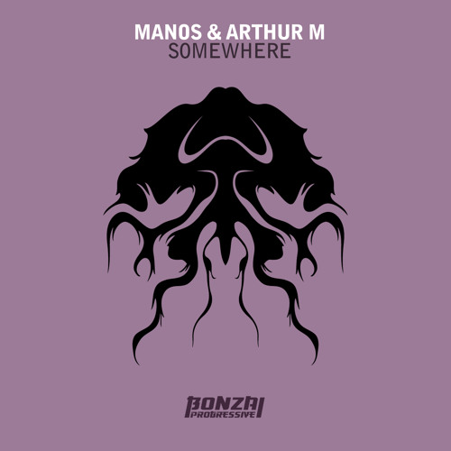 Arthur M & Manos - Somewhere (Original Mix)