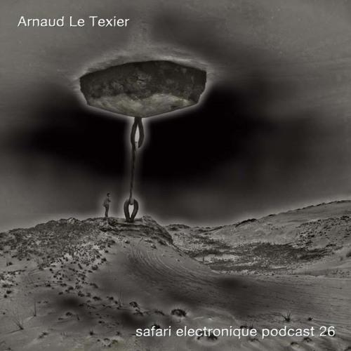 Arnaud Le Texier Safari Electronique Radioshow Jan 13