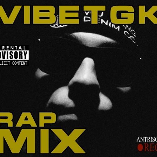 VibeTGK - RAP MIX