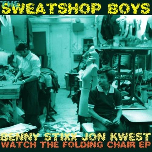 The Sweatshop Boys (Benny Stixx X Jon Kwest) Watch The Folding  (OTIS) - FULL EP LINK IN DESCRIPTION