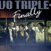TWO TRIPLE O JUST ONE NIGHT