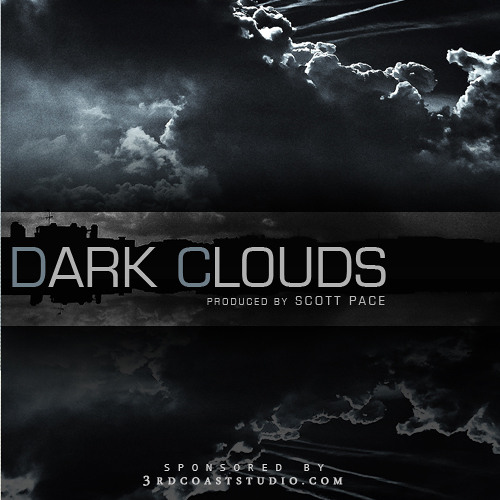 Dark Clouds [Produced By Scott Pace]