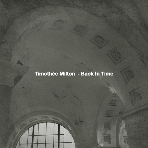 "Timothee Milton - Back In Time (Jay West Remix) [MOODMUSIC] 12"" Preview (Lo Fi)"