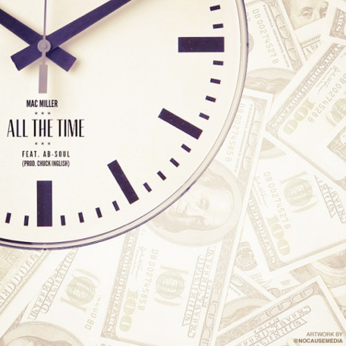 Mac Miller - All The Time (feat. Ab-Soul) (prod. Chuck Inglish)