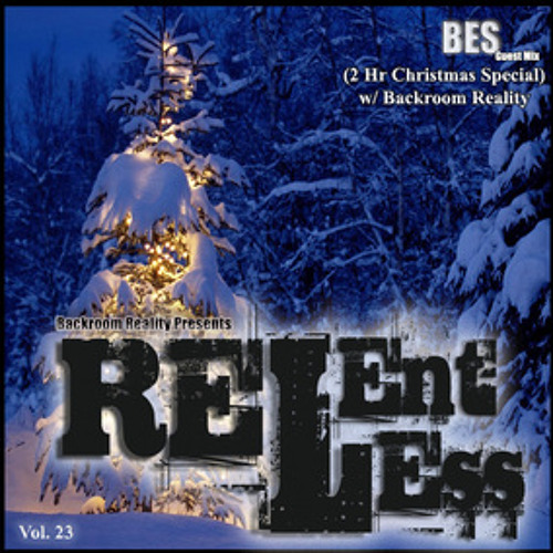 Bes - Relentless Podcast(Christmas Special)