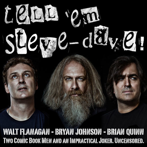 Tell 'Em Steve-Dave! 32: I Wanna Be Your Tampon