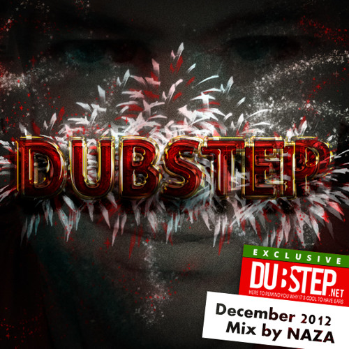 Dubstep.NET December 2012 mixed by NAZA