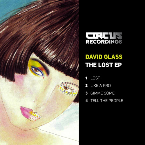 David Glass - LOST EP - CIRCUS RECORDINGS