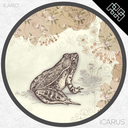 "Ilario ""ICARUS"" (Original Mix) ""preview"""