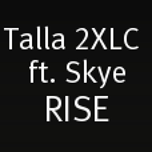 Talla 2XLC feat. Skye - Rise - preview cut