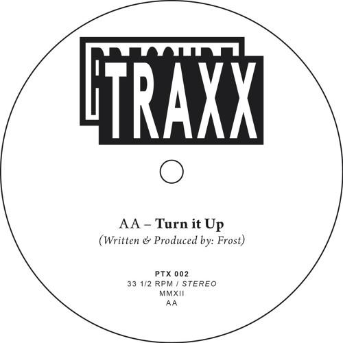 PTX002 - B - Turn it Up - Snippet