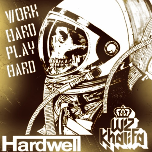 Work Hard Play Hard EX bootleg
