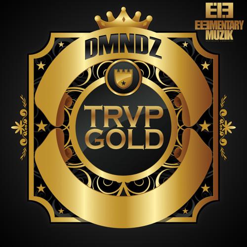 DMNDZ - TRVP GOLD (Original Mix) clip [OUT NOW!]