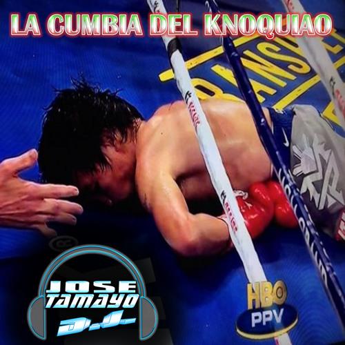 La Cumbia Del Knoquiao - Jose Tamayo DJ