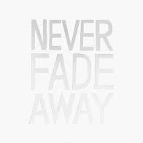 Nineless - Never Fade Away (rough draft)
