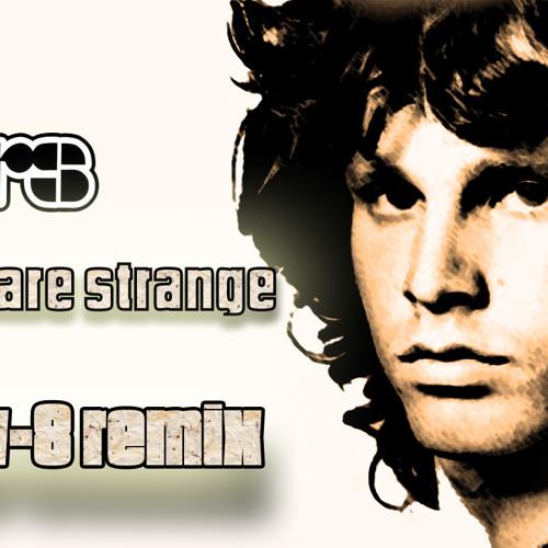 The Doors - People Are Strange (E-LeV-8 Remix)