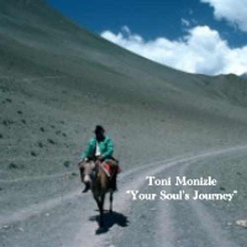 """""""Your Soul´s Journey"""" - Dj Set by Toni Monizle"""