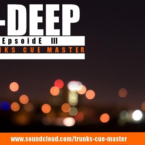 T-Deep-Epsoide III-T-Cue-Master.EP,