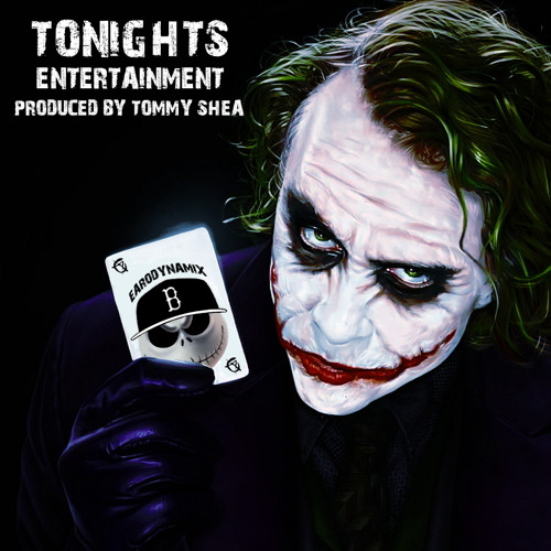 Tonights Entertainment(Produced By Tommy Shea)*Instrumental*