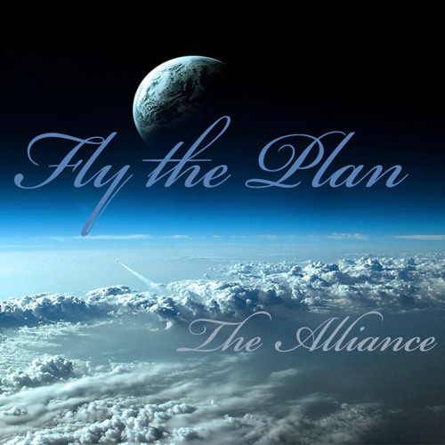 Fly The Plan - The Alliance
