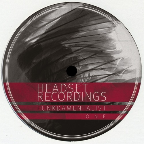 Funkdamentalist - One (Preview) [Headset Recordings] - Out Now