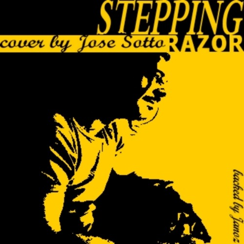 JOSE SOTTO (back vocal by JaNoZ) Stepping Razor **Cover**