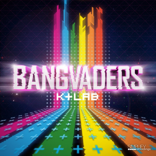 K+Lab - Bangvaders ( Simplify recordings ) preview