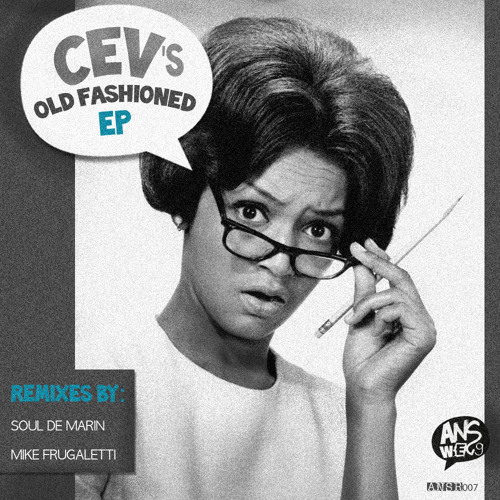 Cev's - Old Fashioned - Answegg Records - preview