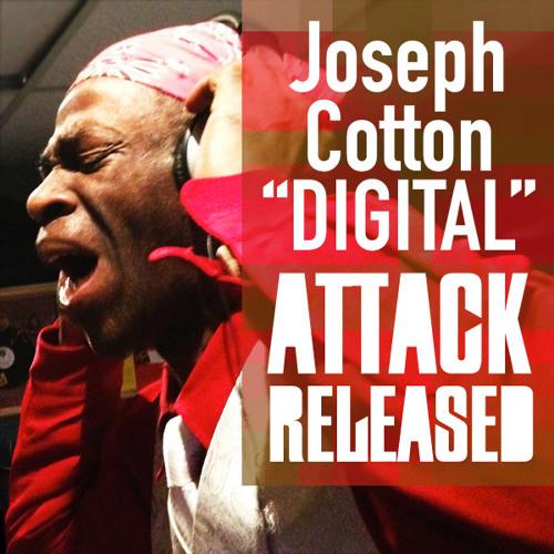 Attack Released & Joseph Cotton - The Digital