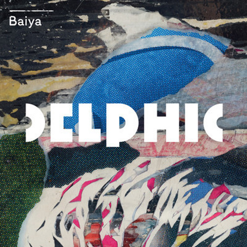 Delphic 'Baiya' (Shadow Child remix) - Polydor