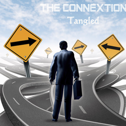 The Connextion - Tangled
