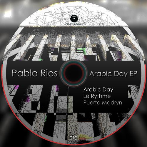 Pablo Rios - Arabic Day EP [Amplusens Records]