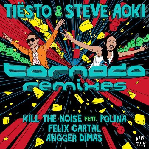 Tiesto & Steve Aoki - Tornado feat. Polina (Kill The Noise Remix)