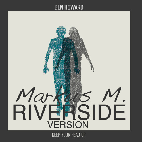 Ben Howard - Keep Your Head Up (Riverside Bootleg)