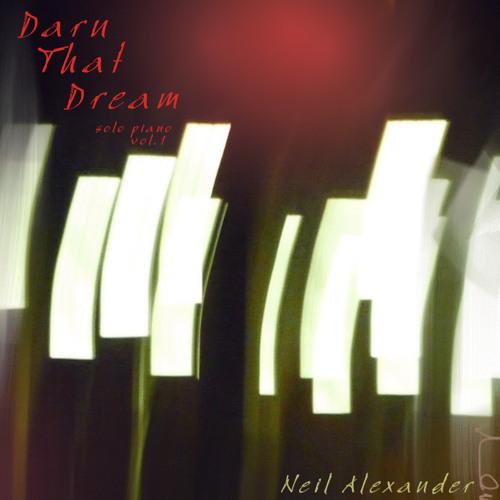 Darn That Dream (Version 1)