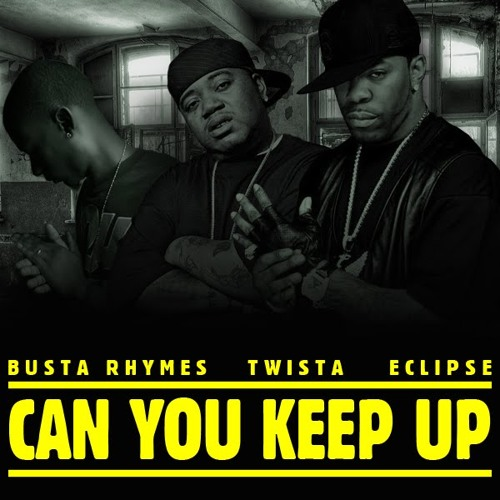 Busta Rhymes, Twista & Eclipse - Can You Keep Up (Damgroove Bootleg)
