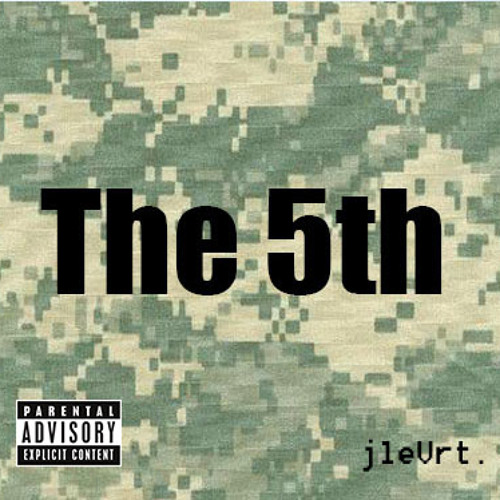 The 5th (Produced by jleVrt.)