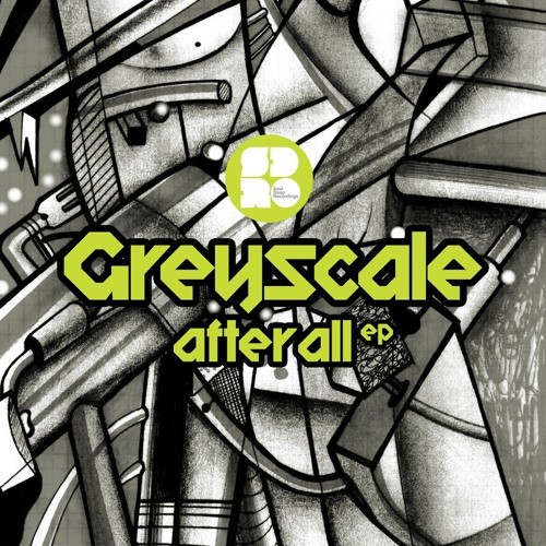 Greyscale & Spillage - 'After All' (Available on Soul Deep Recordings)
