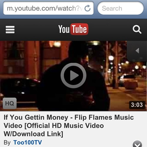 "Flip Flames - ""If You Gettin Money"""